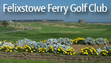 Felixstowe Ferry Golf Club, Suffolk