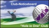 """Hole in One Club"